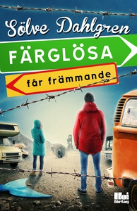 Färglösa får främmande (e-bok) av Sölve Dahlgre