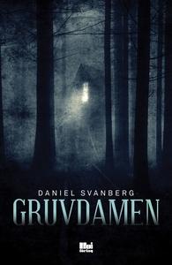 Gruvdamen (e-bok) av Daniel Svanberg