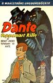 Dante 1 - Dante, toppsmart kille