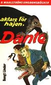 Dante 3 - Aktare för hajen, Dante!