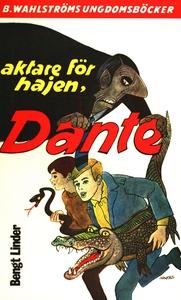 Dante 3 - Aktare för hajen, Dante! (e-bok) av B