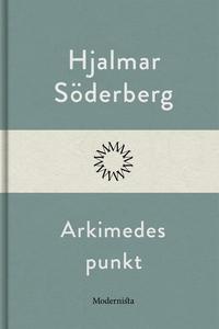 Arkimedes punkt (e-bok) av Hjalmar Söderberg