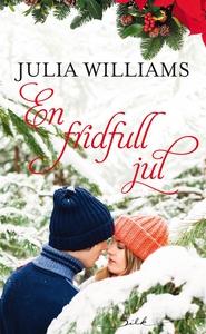 En fridfull jul (e-bok) av Julia Williams