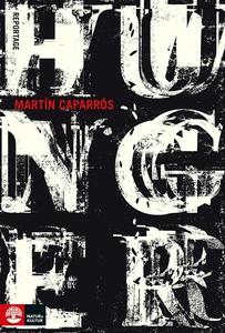 Hunger (e-bok) av Martin Caparrós