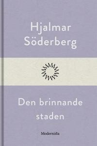 Den brinnande staden (e-bok) av Hjalmar Söderbe