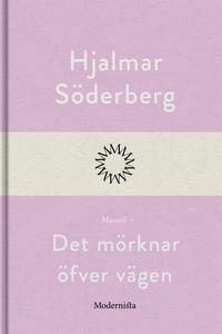 Det mörknar öfver vägen (e-bok) av Hjalmar Söde