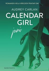 Calendar Girl : Juni (e-bok) av Audrey Carlan