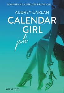 Calendar Girl : Juli (e-bok) av Audrey Carlan