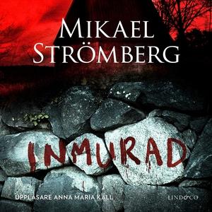 Inmurad (e-bok) av Mikael Strömberg