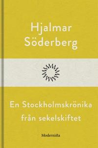 En Stockholmskrönika från sekelskiftet (e-bok)