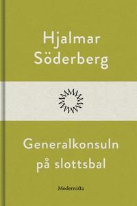 Generalkonsuln på slottsbal (e-bok) av Hjalmar