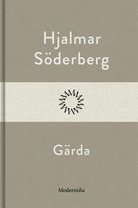 Gärda (e-bok) av Hjalmar Söderberg