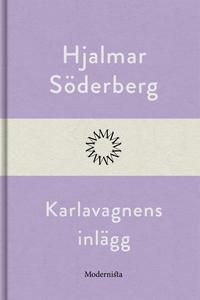 Karlavagnens inlägg (e-bok) av Hjalmar Söderber