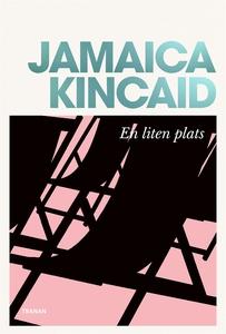 En liten plats (e-bok) av Jamaica Kincaid