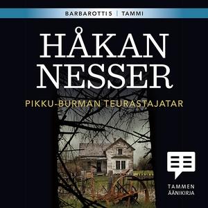 Pikku-Burman teurastajatar (ljudbok) av Håkan N