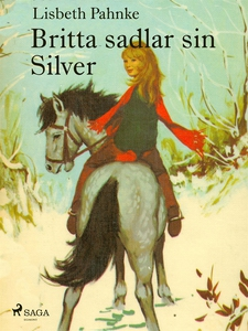 Britta sadlar sin Silver (e-bok) av Lisbeth Pah