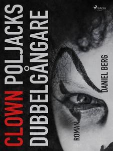 Clown Poljacks dubbelgångare (e-bok) av Daniel