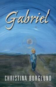 Gabriel (e-bok) av Christina Borglund
