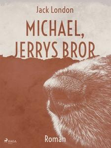 Michael, Jerrys bror (e-bok) av Jack London