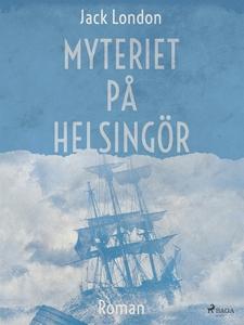 Myteriet på Helsingör (e-bok) av Jack London