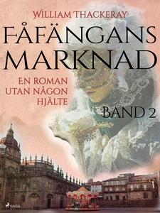 Fåfängans marknad - Band 2 (e-bok) av William T