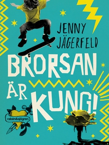 Brorsan är kung! (e-bok) av Jenny Jägerfeld