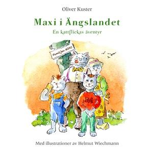 Maxi i Ängslandet: En kattflickas äventyr (e-bo