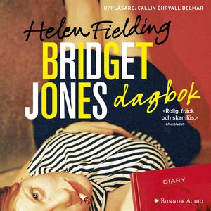 Bridget Jones dagbok (ljudbok) av Helen Fieldin