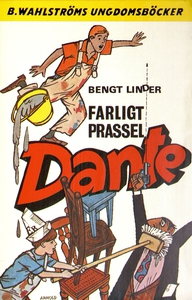 Dante 6 - Farligt prassel, Dante! (e-bok) av Be