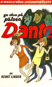 Dante 7 - Ge dom på pälsen, Dante! (e-bok) av B