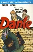 Dante 8 - Vicken tavla, Dante!