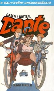 Dante 9 - Gasen i botten, Dante! (e-bok) av Ben