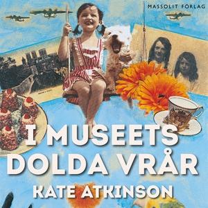 I museets dolda vrår (ljudbok) av Kate Atkinson