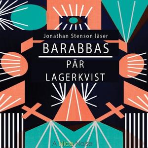 Barabbas (ljudbok) av Pär Lagerkvist, KG Hammar