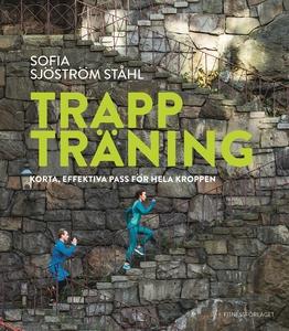 Trappträning (e-bok) av Sofia Ståhl, Sofia Sjös