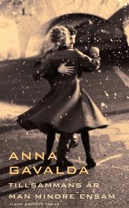 Tillsammans är man mindre ensam (e-bok) av Anna
