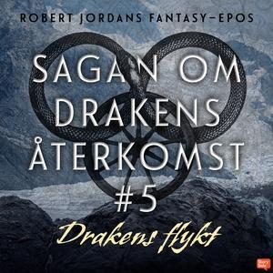 Drakens flykt (ljudbok) av Robert Jordan
