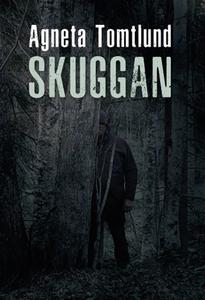 Skuggan (e-bok) av Agneta Tomtlund