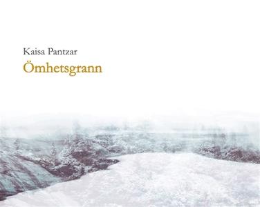 Ömhetsgrann (e-bok) av Kaisa Pantzar