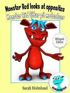 Monster Red looks at opposites - Monster Röd ti