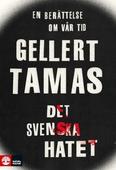 Det svenska hatet
