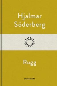 Rugg (e-bok) av Hjalmar Söderberg