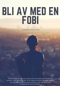 Bli av med en FOBI (ljudbok) av Tomas Enhager