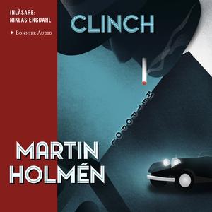 Clinch (ljudbok) av Martin Holmén
