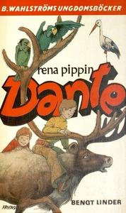 Dante 12 - Rena pippin, Dante (e-bok) av Bengt