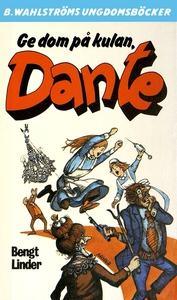 Dante 21 - Ge dom på kulan, Dante! (e-bok) av B