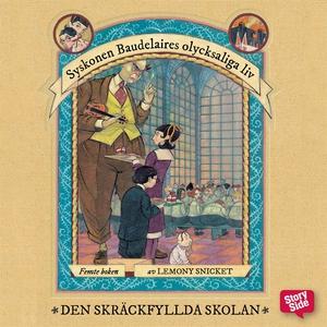 Den skräckfyllda skolan (ljudbok) av Lemony Sni