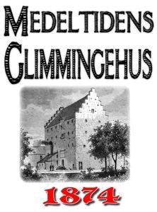 Minibok: Skildring av medeltidens Glimmingehus