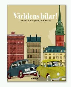 Världens bilar (e-bok) av Olle Wilson, Jakob Ni