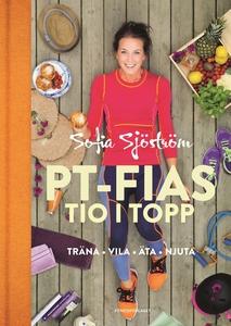 PT-Fias tio i topp (e-bok) av Sofia Ståhl, Sofi